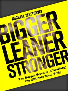The Book Bigger Leaner Stronger by Michael Matthews.