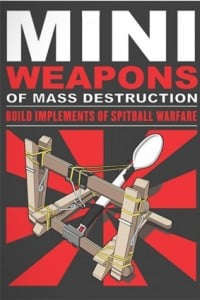 The book Mini Weapons of Mass Destruction Volume 1.