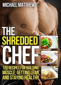 The Shredded Chef by Mike Matthews.