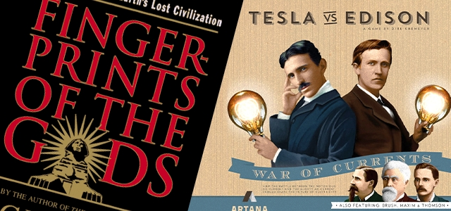 Cool Stuff of the Week: Tesla vs. Edison, Fingerprints of the Gods, House of Cards Playing Cards, and More…