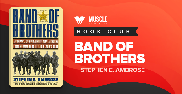 MFL Book Club: Band of Brothers by Stephen Ambrose