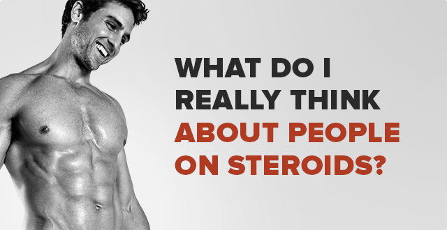What Do I REALLY Think About People on Steroids?