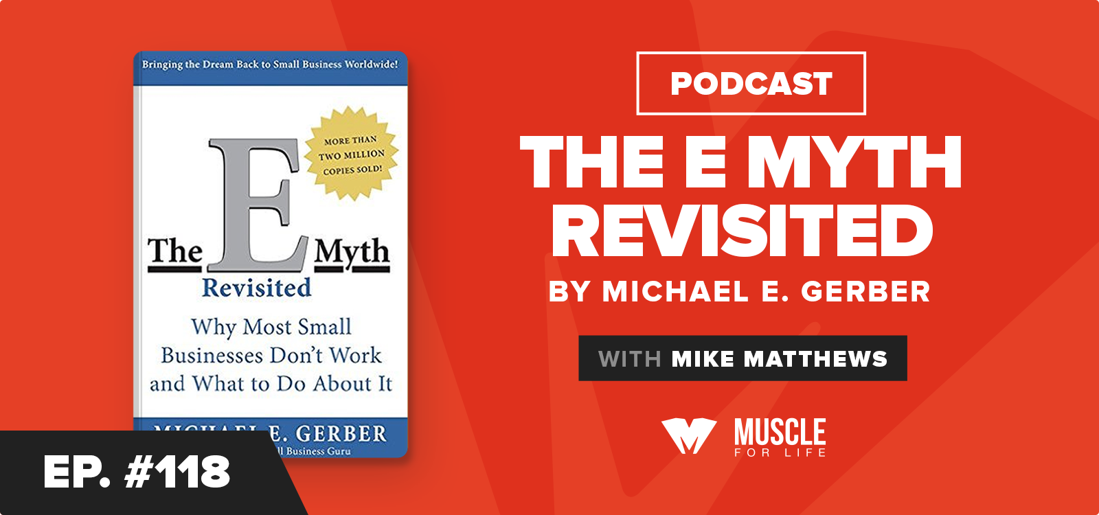 MFL Book Club Podcast: E-Myth by Michael Gerber