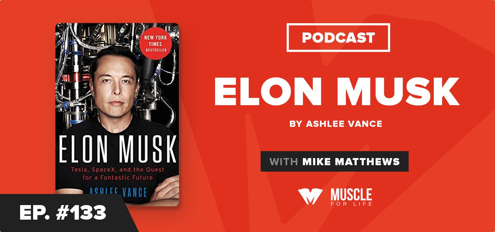 MFL Book Club Podcast: Elon Musk by Ashlee Vance