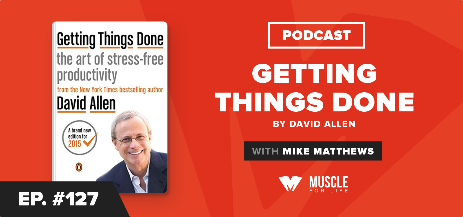 MFL Book Club Podcast: Getting Things Done by David Allen