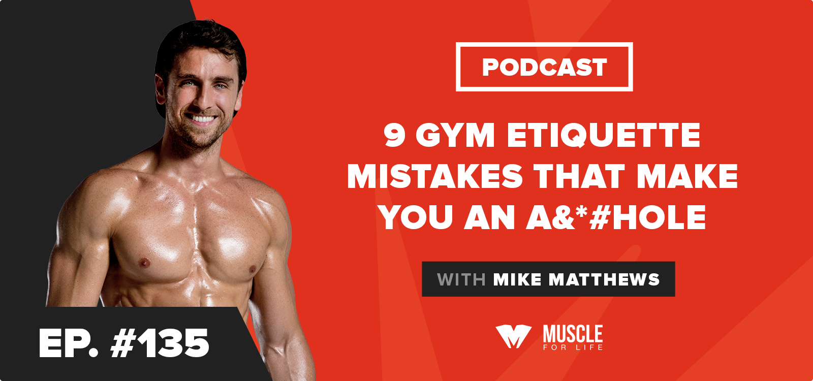 9 Gym Etiquette Mistakes That Make You an A*&hole