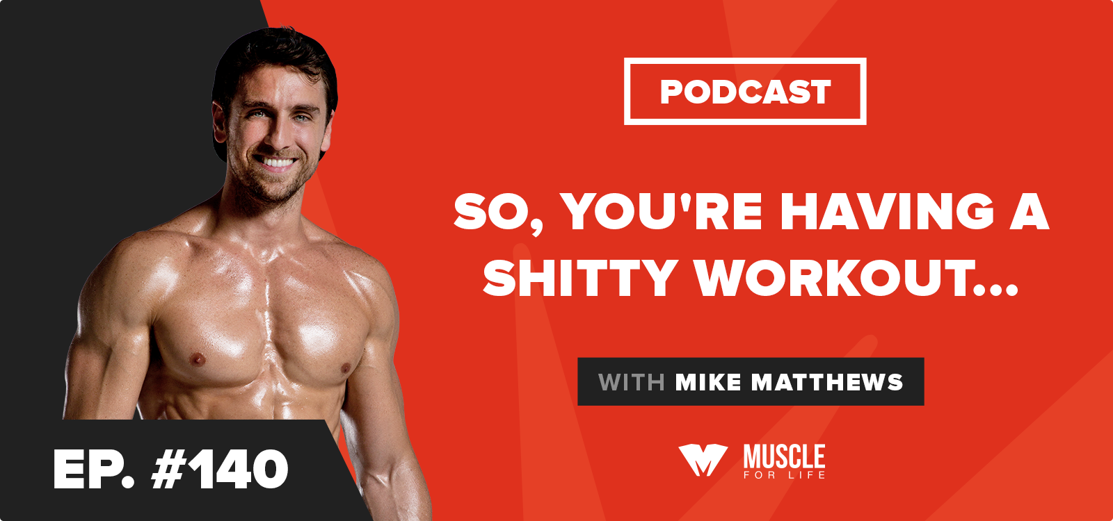 Motivation Monday: So, You're Having a Shitty Workout…