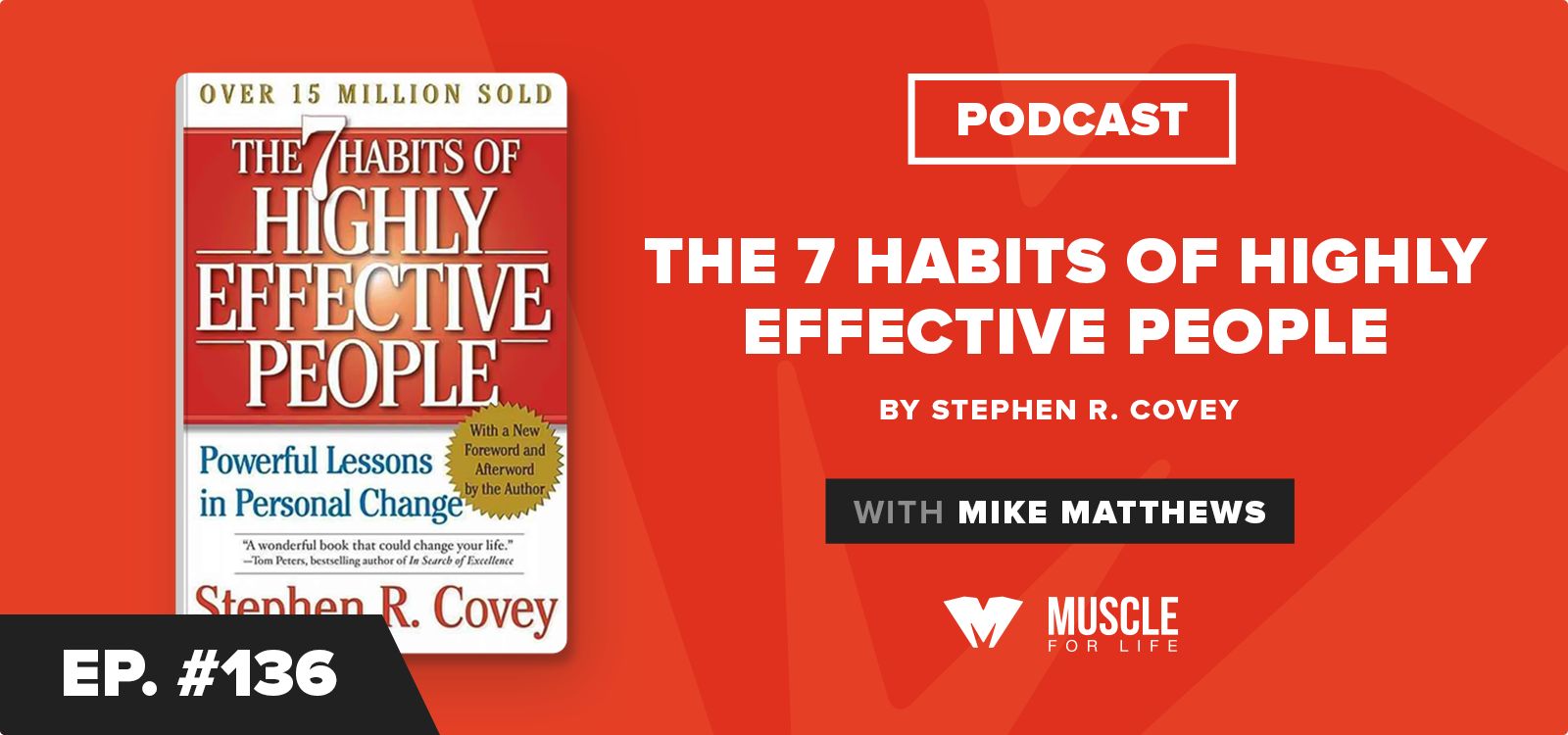 MFL Book Club Podcast: 7 Habits of Highly Effective People by Stephen Covey