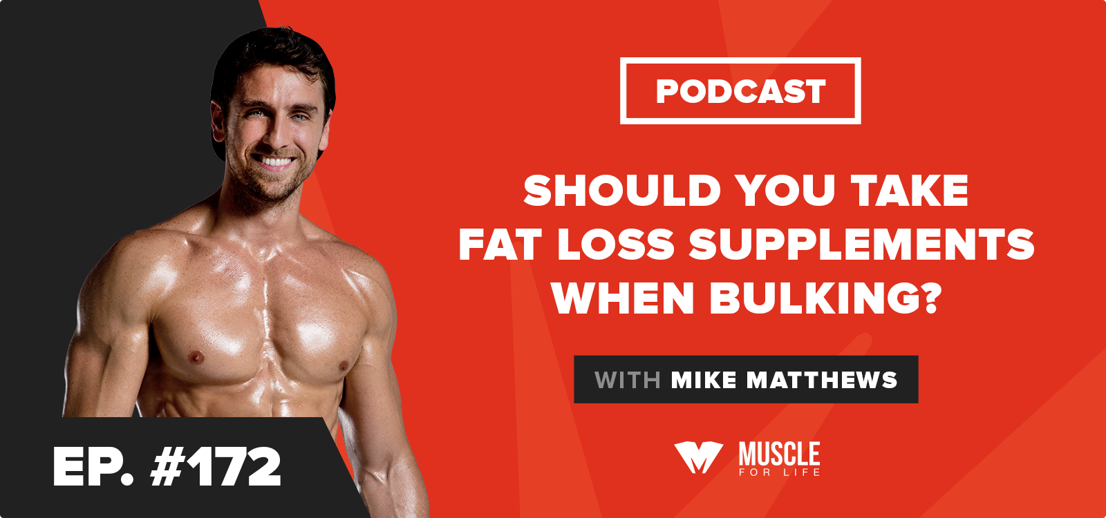 Should You Take Fat Loss Supplements When Bulking?