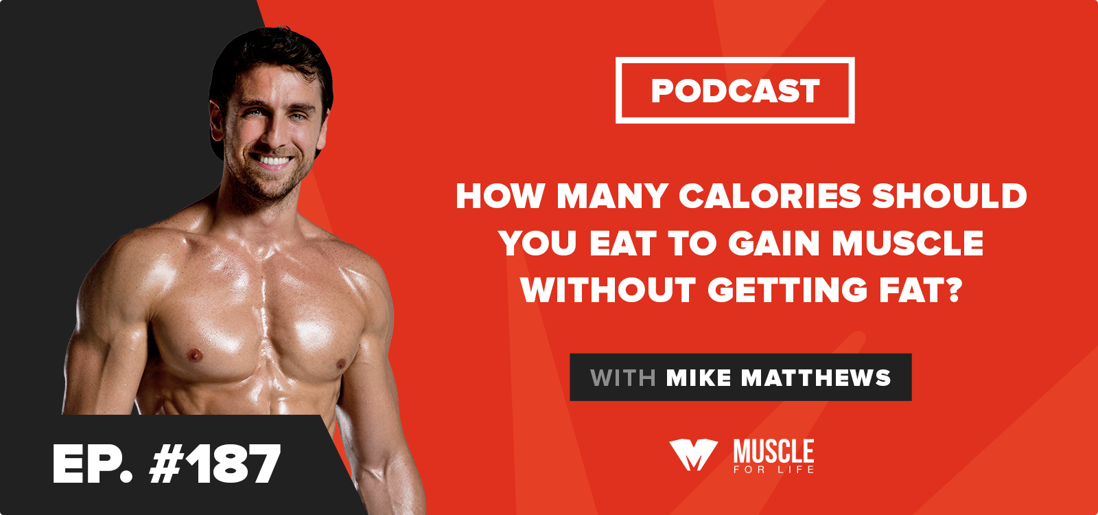 How Many Calories Should You Eat to Gain Muscle Without Getting Fat?