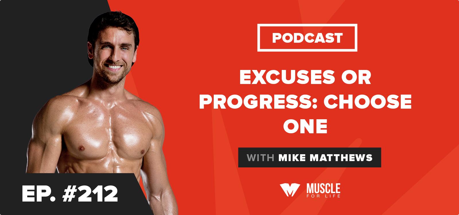 Motivation Monday: Excuses or Progress: Choose One