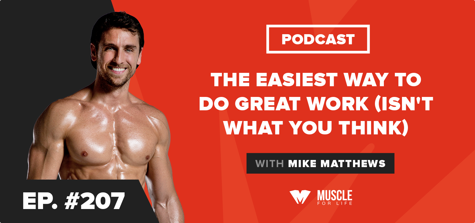 Motivation Monday: The Easiest Way to Do Great Work (Isn't What You Think)