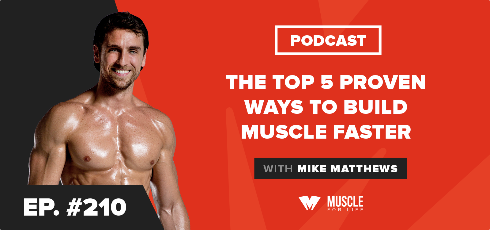 The Top 5 Proven Ways to Build Muscle Faster
