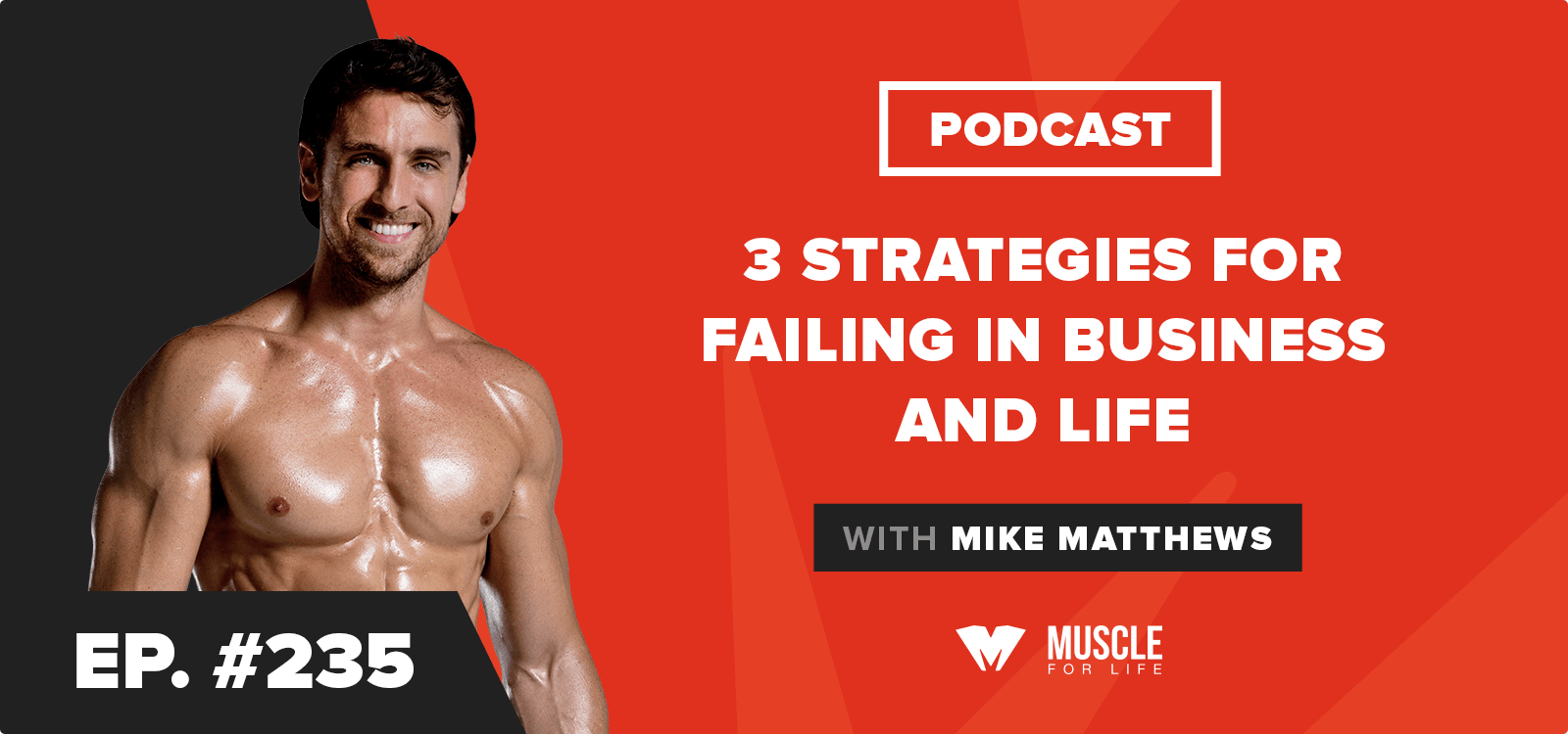 Motivation Monday: 3 Strategies for Failing in Business and Life