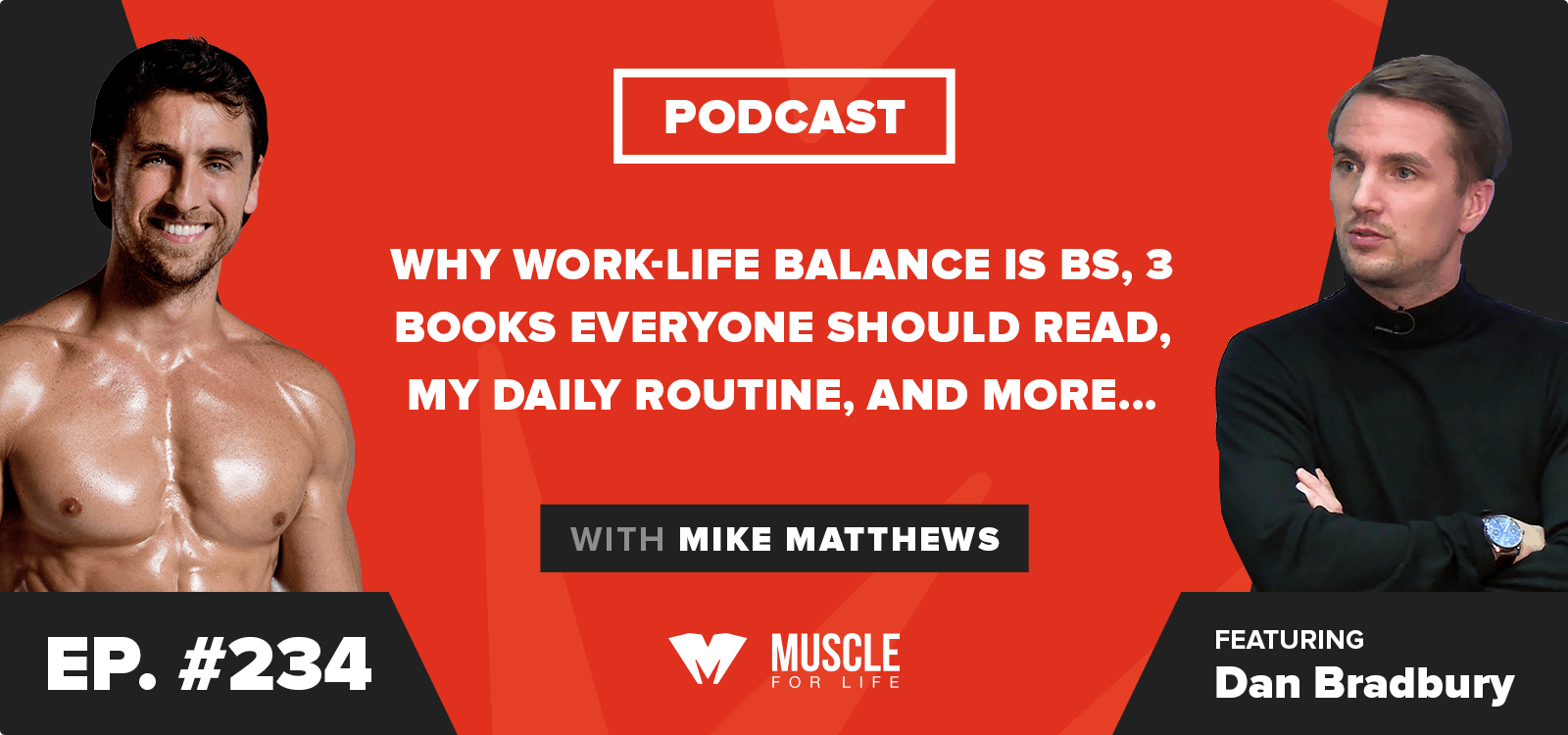 Why Work-Life Balance Is BS, 3 Books Everyone Should Read, My Daily Routine, and More…