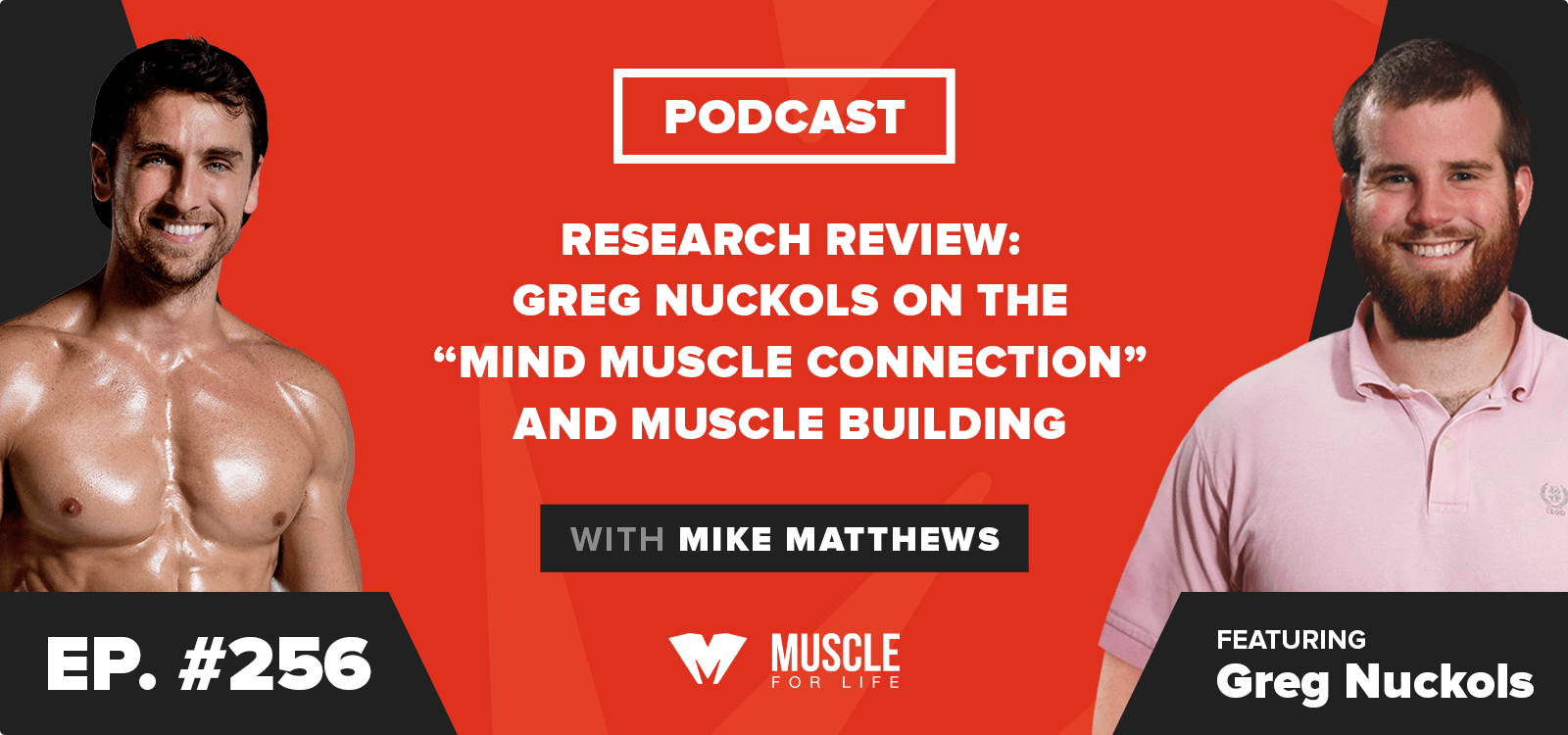 "Research Review: Greg Nuckols on the ""Mind Muscle Connection"" and Muscle Building"