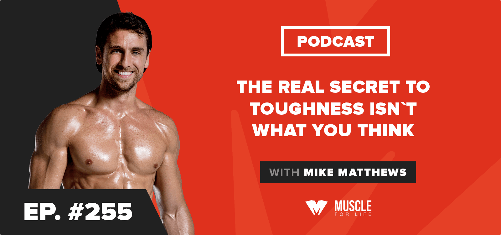 Motivation Monday: The Real Secret to Toughness Isn't What You Think