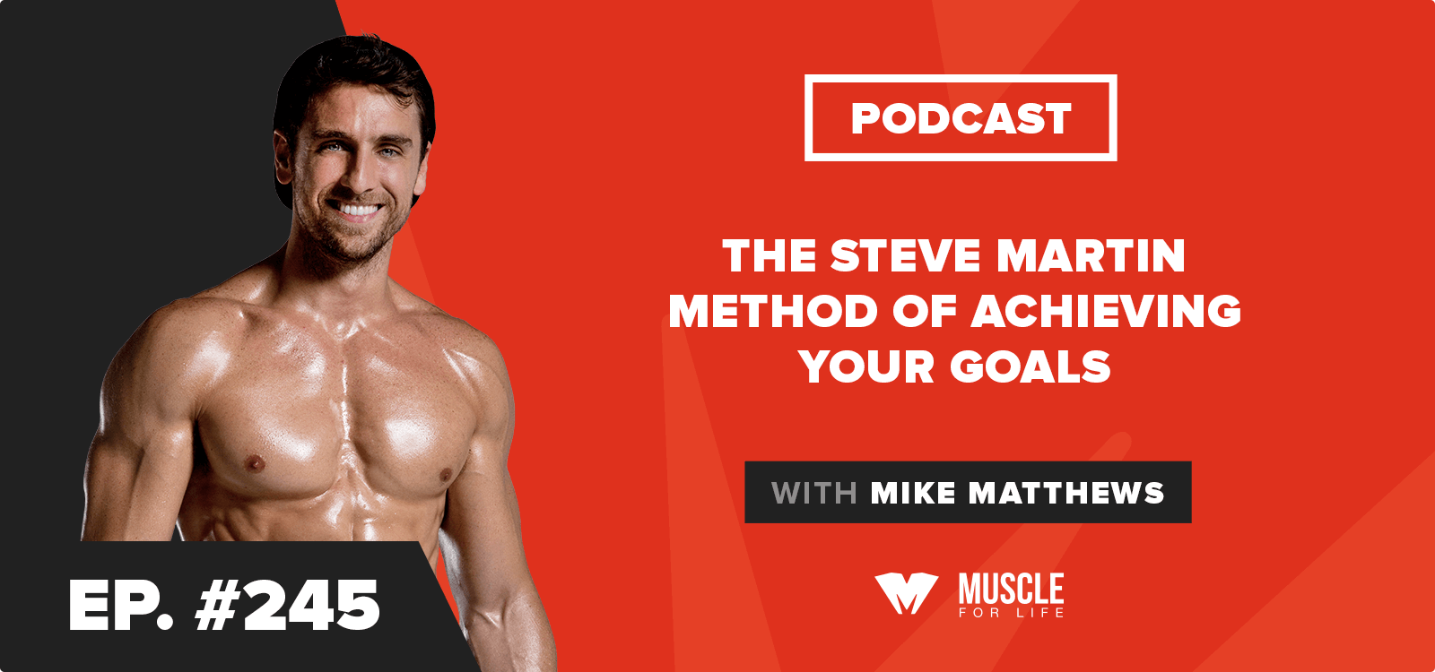Motivation Monday: The Steve Martin Method of Achieving Your Goals