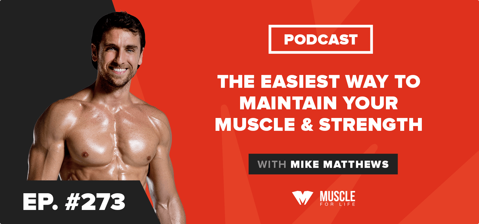 The Easiest Way to Maintain Your Muscle & Strength