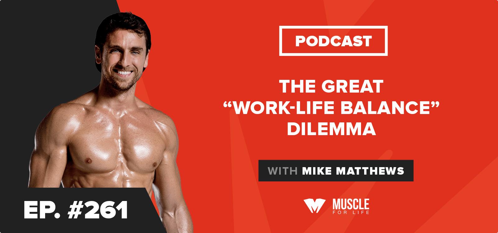 "Motivation Monday: The Great ""Work-Life Balance"" Dilemma"