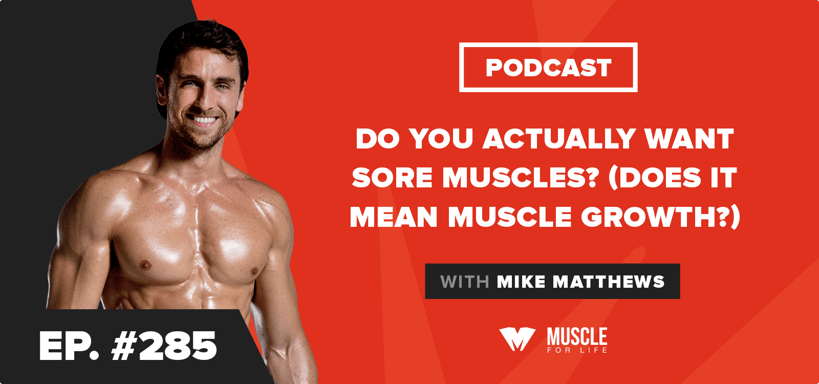 Do You Actually Want Sore Muscles? (Does It Mean Muscle Growth?)