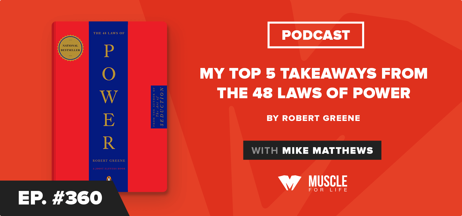 Book Club Podcast: My Top 5 Takeaways from The 48 Laws of Power by Robert Greene
