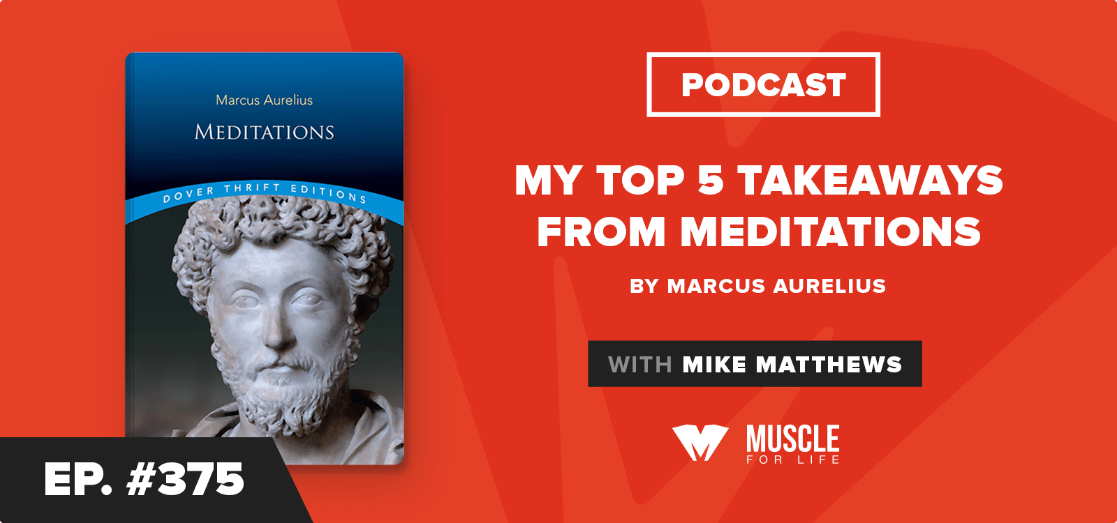 Book Club Podcast: My Top 5 Takeaways from Meditations by Marcus Aurelius