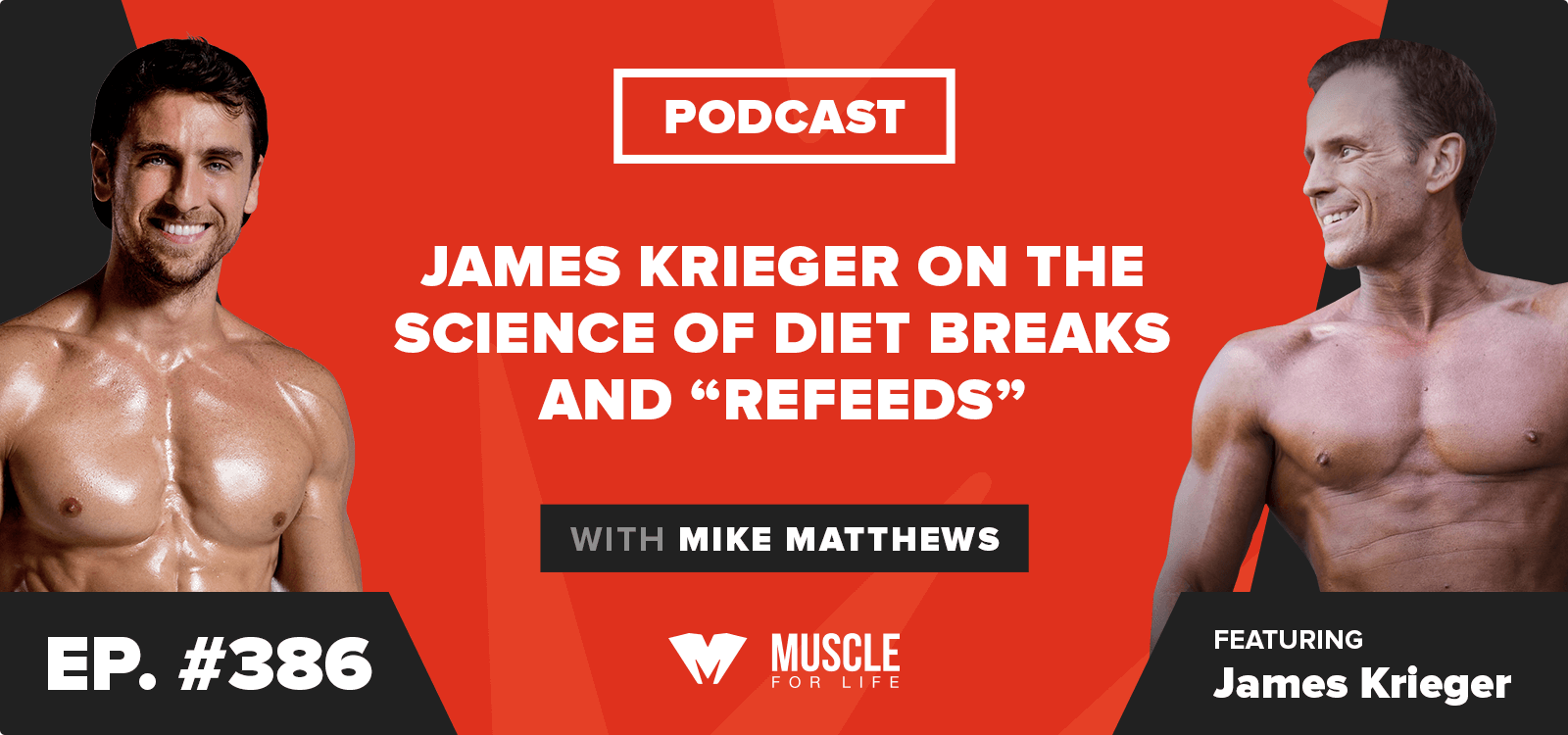 "James Krieger on the Science of Diet Breaks and ""Refeeds"""