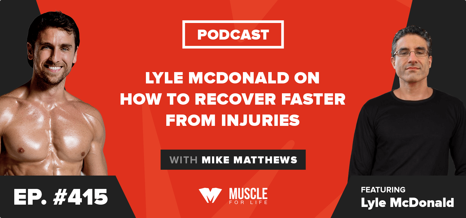 Lyle McDonald on How to Recover Faster from Injuries