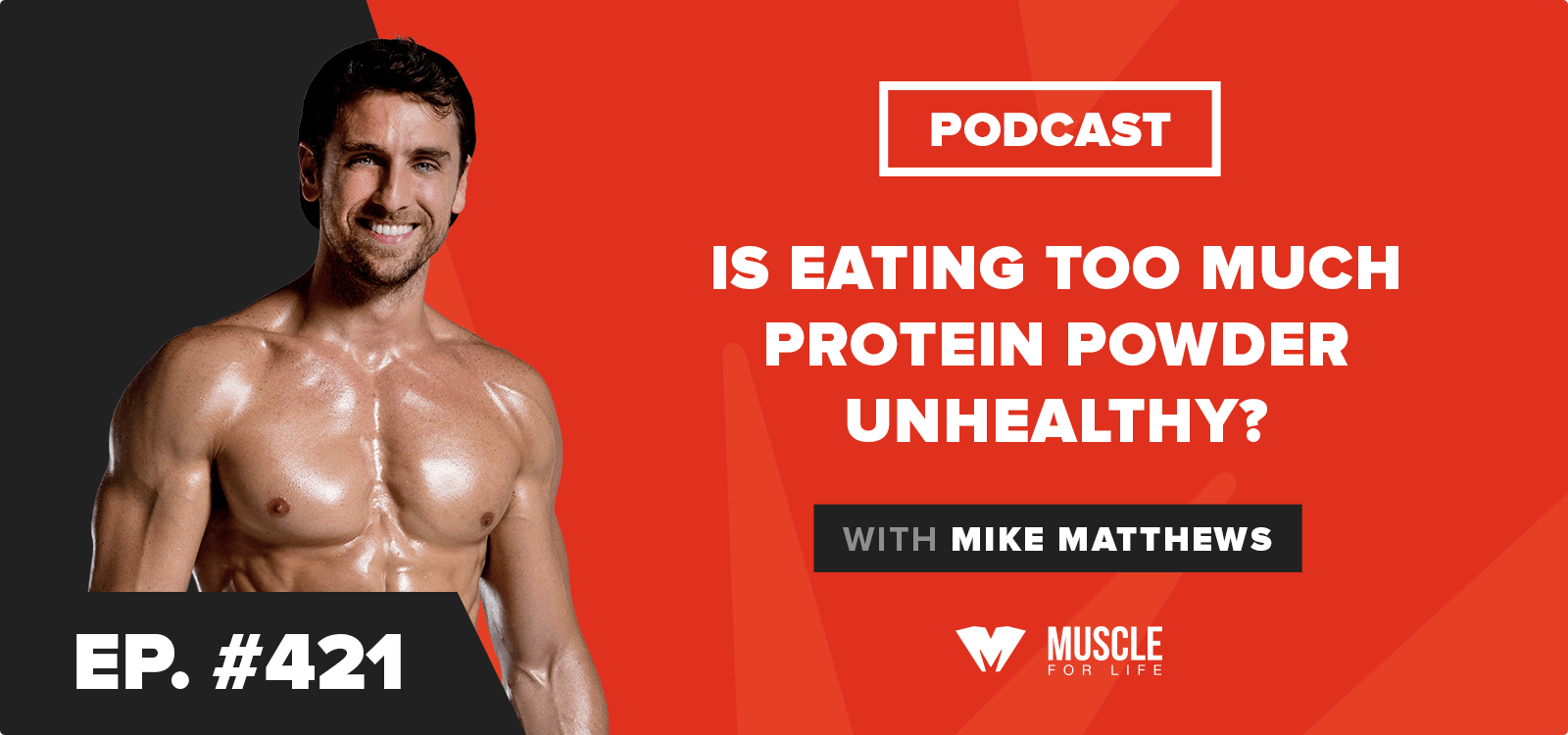too much protein powder unhealthy podcast