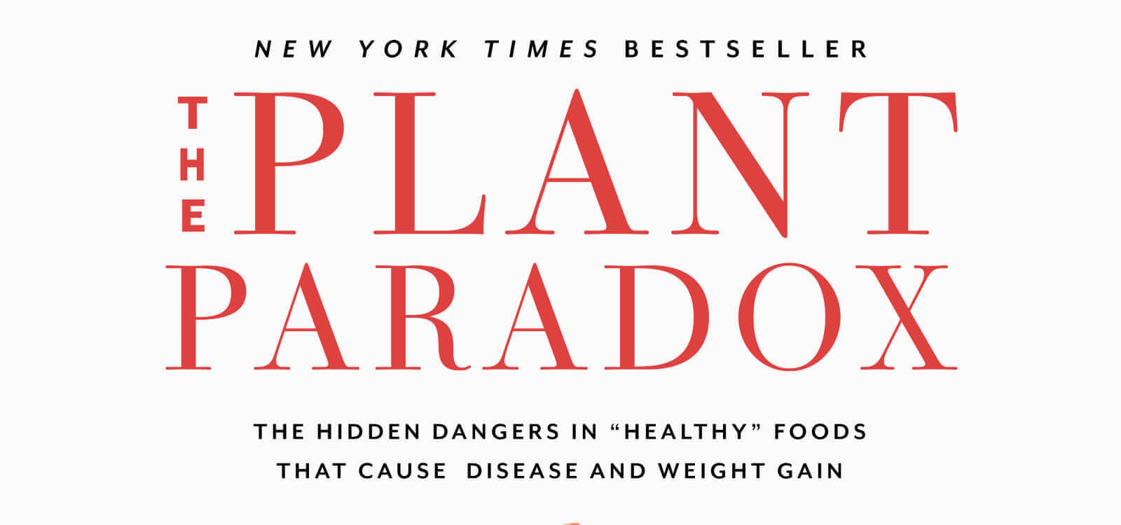 Dr. Gundry's Plant Paradox Debunked: 7 Science-Based Reasons It's a Scam - Legion Athletics
