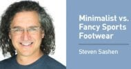 Steven Sashen on the Truth About Minimalist and Fancy Sports Footwear