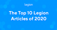 The Top 10 Legion Articles of 2020